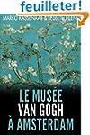 Le Mus�e Van Gogh � Amsterdam: Les pi...
