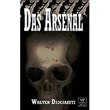Das Arsenal: Horror