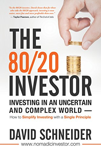 the-80-20-investor-investing-in-an-uncertain-and-complex-world-how-to-simplify-investing-with-a-sing