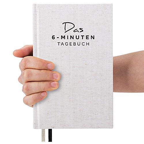 Das 6-Minuten-Tagebuch - Ein Buch, das dein Leben verändert | Simples und Effektives Erfolgs-Journal, Dankbarkeits-Journal | Täglich 6 Minuten für ein Glücklicheres, Erfüllteres und Erfolgreicheres Leben | Ein Mix aus Sachbuch, Notizbuch und Tagebuch zum Ausfüllen | Ideal als Geschenk