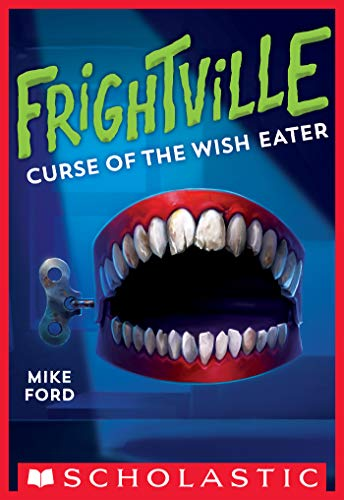 Curse of the Wish Eater (Frightville #2) (English Edition)