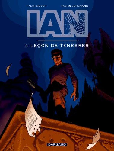 I.A.N., tome 2 : Leçon de ténèbres