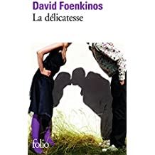 La delicatesse (French Edition) by David Foenkinos (2014-05-27)