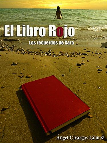 EL LIBRO ROJO: LOS RECUERDOS DE SARA