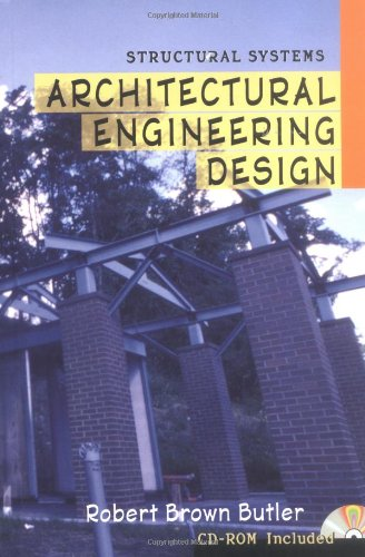 Architectural Engineering Design: Structural Systems (McGraw-Hill Architectural Calculations)