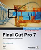Telecharger Livres Final Cut Pro 7 Montage video professionnel (PDF,EPUB,MOBI) gratuits en Francaise