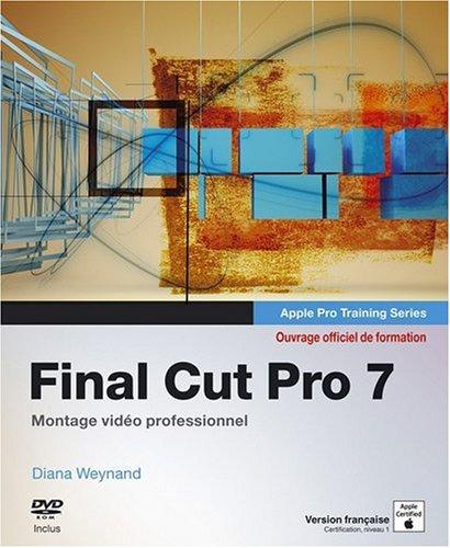 Final Cut Pro 7: Montage vidéo professionnel
