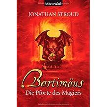 Die Pforte des Magiers. Bartimäus 03