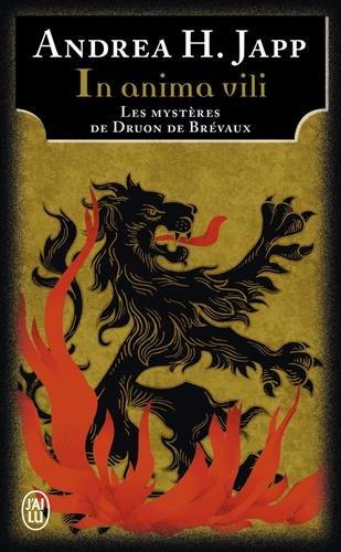 Les mystères de Druon de Brévaux, Tome 4 : In anima vili