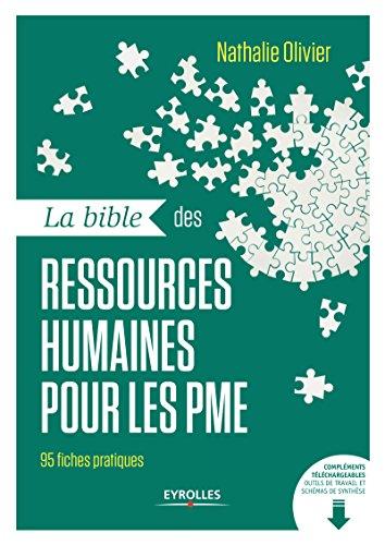 La bible des ressources humaines pour les PME: 95 fiches pratiques par Nathalie Olivier