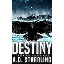 Destiny (A Seventeen Series Novel Book 6)