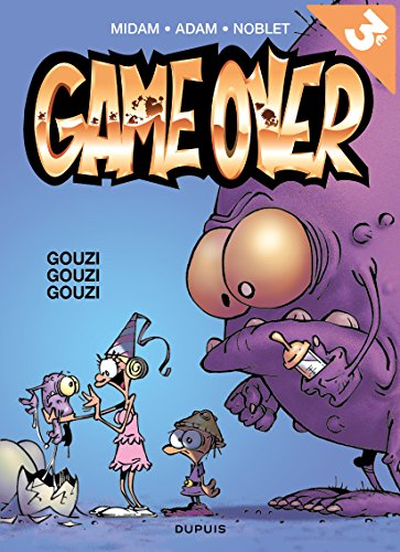 Game Over, Tome 3 : Gouzi Gouzi Gouzi