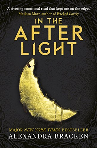 The Darkest Minds: In the Afterlight: Book 3 (The Darkest Minds trilogy) by [Bracken, Alexandra]