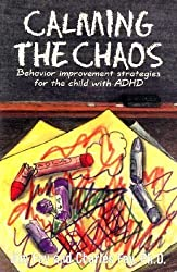 Calming the Chaos: Behavior Improvement Strategies for the Child with Adhd by Jim Fay (2000-04-02)