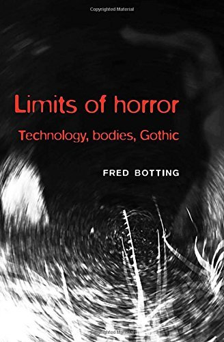 Limits of Horror: Technology, Bodies, Gothic by Fred Botting (2010-12-23)