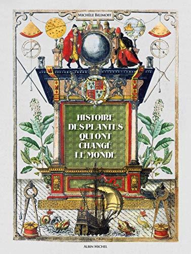 Histoire des plantes qui ont changé le monde PDF Books