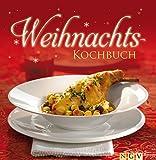 Weihnachtskochbuch: Die schönsten Weihnachtsrezepte in einem Kochbuch