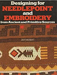 Designing for Needlepoint and Embroidery from Ancient and Primitive Sources