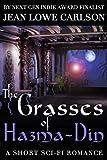 The Grasses of Hazma-Din: A Short Sci Fi Romance