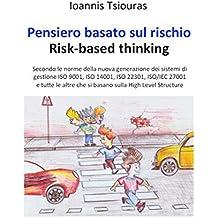Pensiero basato sul rischio. Risk-based thinking