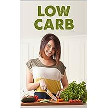 Low Carb für Einsteiger: in 14 Tagen schlank