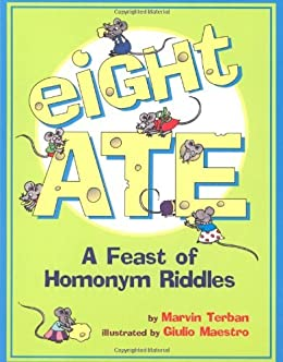 Eight Ate: A Feast of Homonym Riddles by [Terban, Marvin]