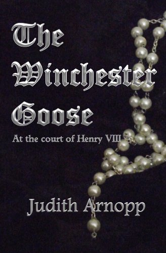 the-winchester-goose-at-the-court-of-henry-viii