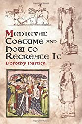 Medieval Costume and How to Recreate It