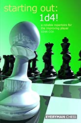Starting Out: 1d4: A reliable repertoire for the improving player (English Edition)