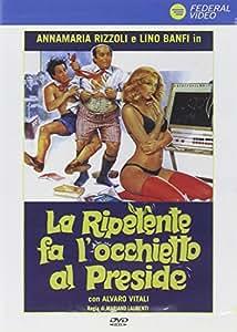 La Ripetente Fa L'Occhietto Al Preside (Dvd)