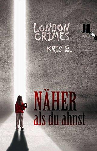 Buchcover Näher als du ahnst: Psycho-Krimi - Ricks erster Fall (London Crimes)
