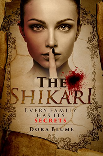 Book cover image for The Shikari: Every Family Has Its Secrets