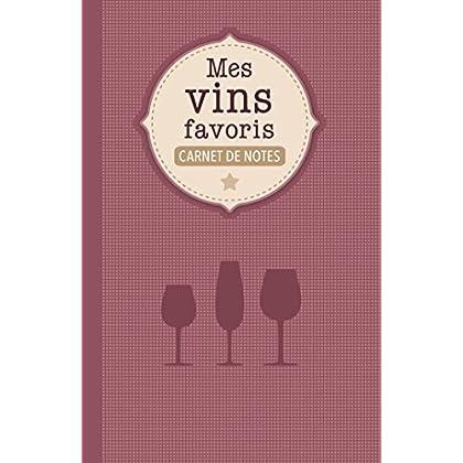Carnet de notes : Mes vins favoris
