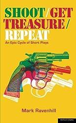 Shoot/Get Treasure/Repeat (Modern Plays)