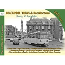 Blackpool Trams & Recollections 1973: Part 2