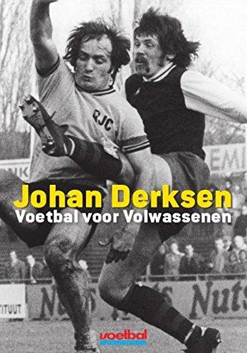 Voetbal voor volwassenen (Dutch Edition) por Marieke Derksen