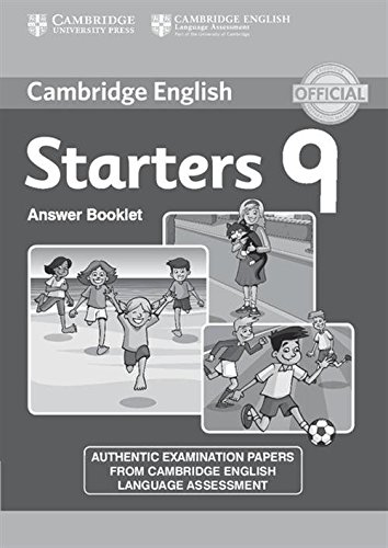 Cambridge English Young Learners 9 Starters Answer Booklet