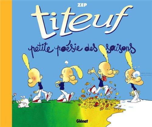 Titeuf : Petite poésie des saisons