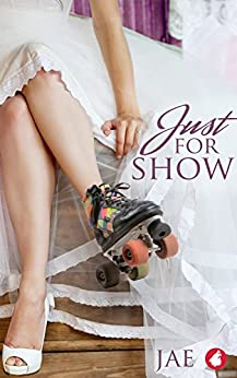 Just for Show (English Edition) van [Jae]
