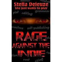 Rage against the Indie