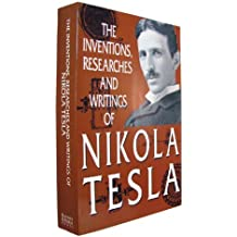 The Inventions, Researches and Writings of Nikola Tesla by Thomas Commerford Martin (1995-12-24)