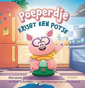Poeperdje krijgt een potje (Dutch Edition) eBook: Busser ...