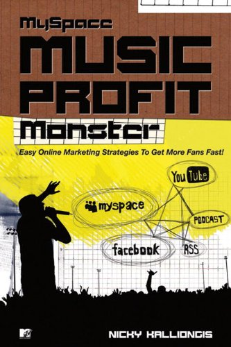 myspace-music-profit-monster-easy-online-strategies-for-getting-more-fans-fast