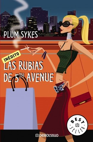 Las rubias de 5th avenue (BEST SELLER)