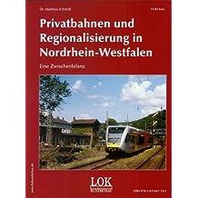 Privatbahnen und Regionalsisierung in Nordrhein-Westfalen: Eine Zwischenbilanz