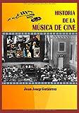 Historia de la música de cine