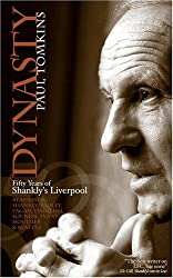 Dynasty: Fifty Years of Shankly's Liverpool