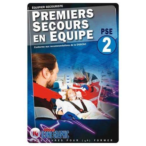 Equipier secouriste : Premiers secours en équipe PSE 2