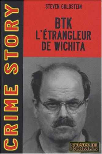 BTK, l'étrangleur de Wichita