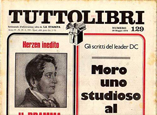 Tuttolibri n. 129 del Maggio 1978 Herzen, Gassman, Moro, Morris